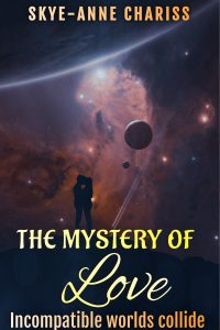 The Mystery of Love: Incompatible worlds collide